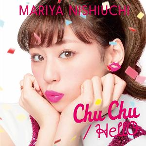西内まりや「Chu Chu/HellO」を5月25日に発売! .png